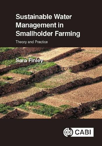 Sustainable Water Management in Smallholder Farming: Theory and Practice (Hardback)