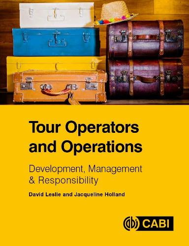 Tour Operators and Operations: Development, Management and Responsibility (Paperback)