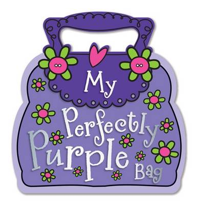 My Perfectly Purple Bag (Board book)