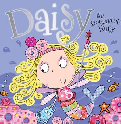 Daisy the Doughnut Fairy - Fairy Picture Books (Paperback)