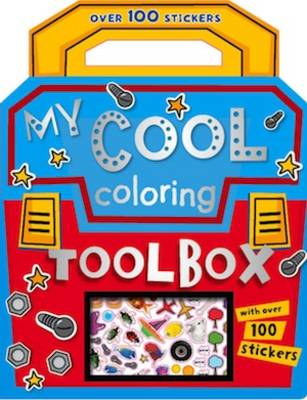 My Cool Colouring Tool Box - Colouring and Sticker Books (Paperback)