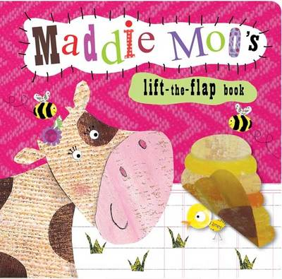Animal Lift-the-Flap Books: Maddie Moo's (Board book)