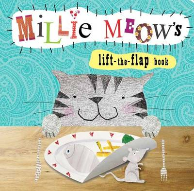 Animal Lift-the-Flap Books: Mille Meow's (Board book)