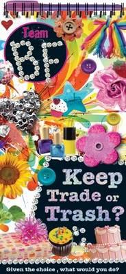 Keep, Trade, or Trash (Spiral bound)