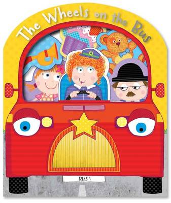 The Wheels on the Bus - Touch and Feel (Board book)