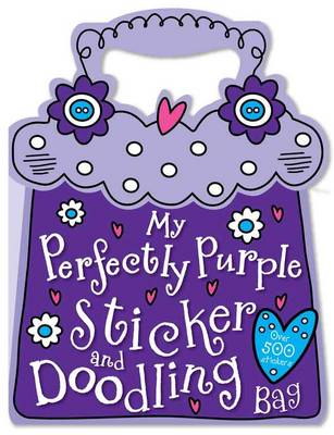 My Perfectly Purple Sticker and Doodling Bag (Paperback)