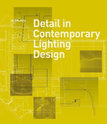 Detail in Contemporary Lighting Design (Hardback)