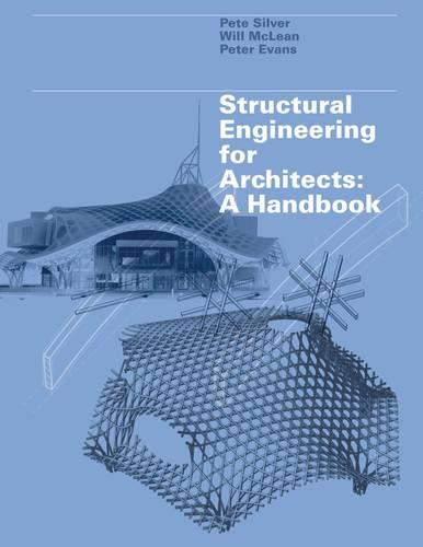 Structural Engineering for Architects: A Handbook (Paperback)