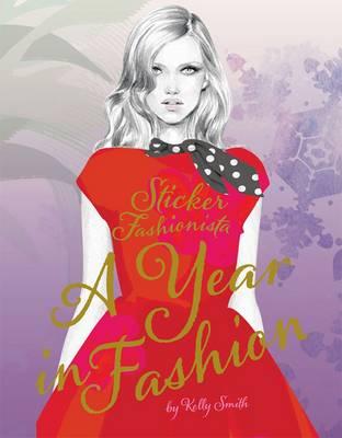 Sticker Fashionista: A Year in Fashion (Paperback)