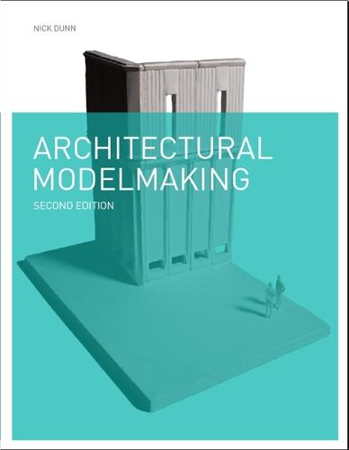 Architectural Modelmaking (Paperback)
