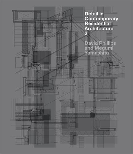 Detail in Contemporary Residential Architecture 2 - Detail (Hardback)