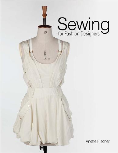 Sewing for Fashion Designers (Hardback)