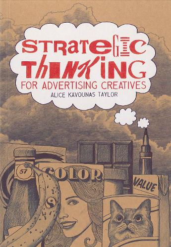 Strategic Thinking for Advertising Creatives (Paperback)