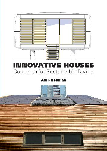Innovative Houses: Concepts for Sustainable Living (Paperback)