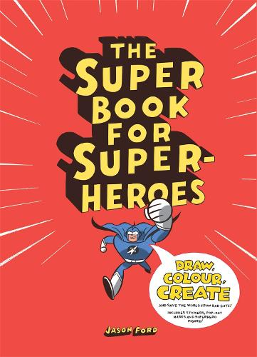 The Super Book for Super-Heroes (Paperback)