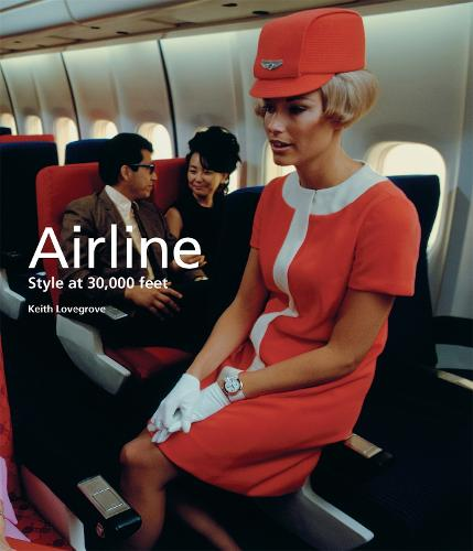 Airline: Style at 30,000 Feet - Mini (Paperback)