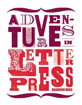 Adventures in Letterpress (Hardback)