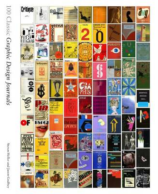 100 Classic Graphic Design Journals (Hardback)