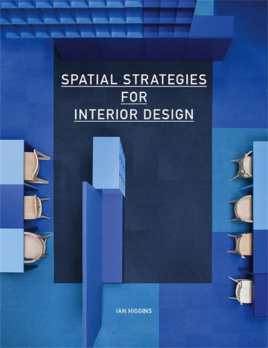 Spatial Strategies for Interior Design (Paperback)