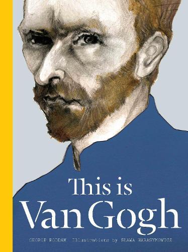 This is Van Gogh - This is... (Hardback)