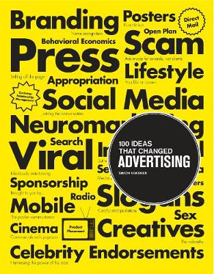100 Ideas that Changed Advertising - 100 Ideas that Changed . . . (Paperback)
