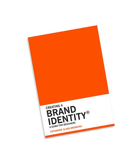 Creating a Brand Identity: A Guide for Designers (Paperback)