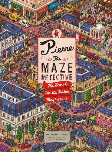 Pierre the Maze Detective: The Search for the Stolen Maze Stone (Hardback)