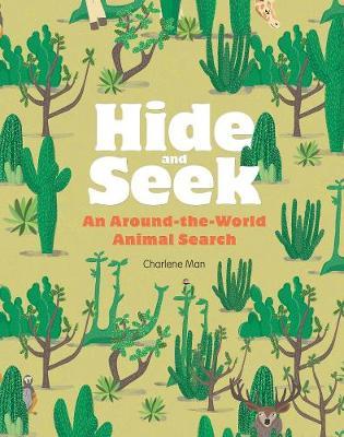 Hide and Seek: An Around-the-World Animal Search (Hardback)