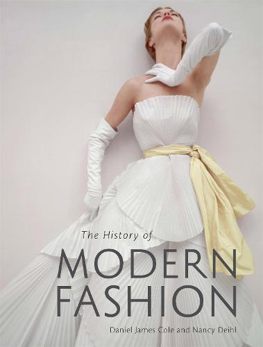 History of Modern Fashion (Hardback)