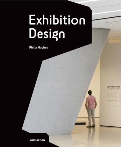 Exhibition Design: An Introduction - 2nd edition (Paperback)