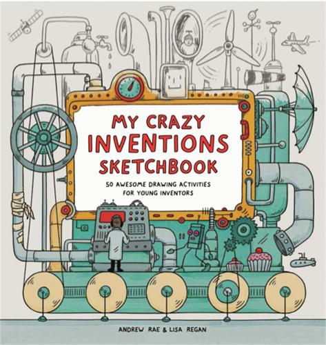 My Crazy Inventions Sketchbook: 50 Awesome Drawing Activities (Paperback)
