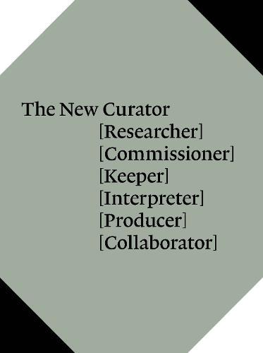 The New Curator - An Elephant Book (Hardback)