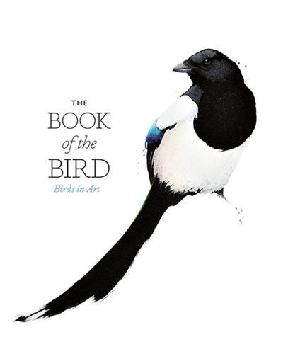 The Book of the Bird: Birds in Art (Paperback)