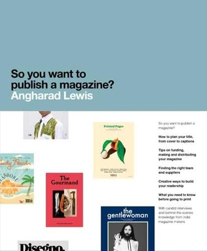 So You Want to Publish a Magazine? (Paperback)