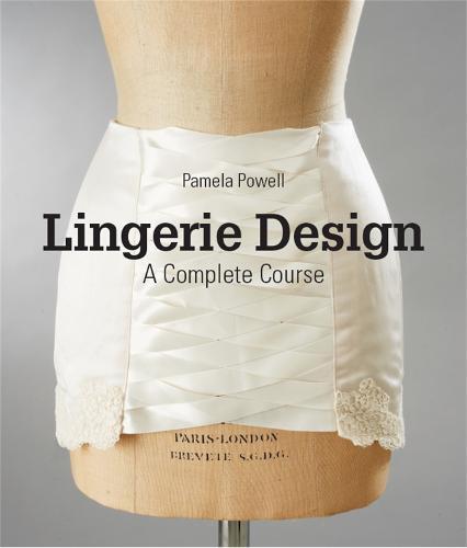 Lingerie Design: A Complete Course (Paperback)