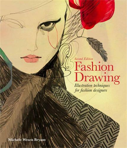 Fashion Drawing, Second edition: Illustration Techniques for Fashion Designers (Paperback)