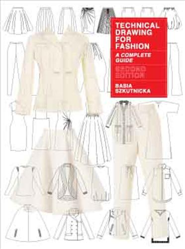 Technical Drawing for Fashion: A Complete Guide (Paperback)