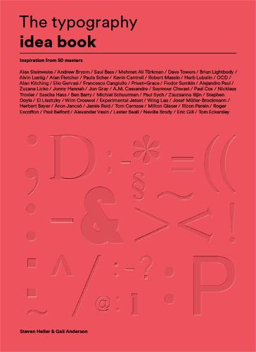 The Typography Idea Book: Inspiration from 50 Masters (Paperback)