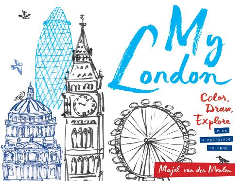 "My London: Colour, Draw, Explore: ""Colour, Draw, Explore"" (Paperback)"