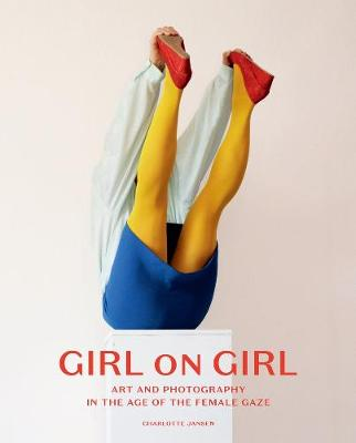 Girl on Girl: The Portrait in the Age of the Selfie (Hardback)