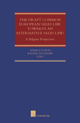 The Draft Common European Sales Law in a Belgian Lawyers' Perspective (Paperback)