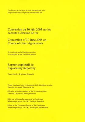 Convention of 30 June 2005 on Choice of Court Agreements: Explanatory Report (Paperback)
