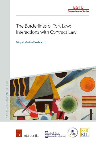 The Borderlines of Tort Law: Interactions with Contract Law (Paperback)