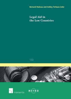 Legal Aid in the Low Countries - Ius Commune Europaeum 130 (Paperback)