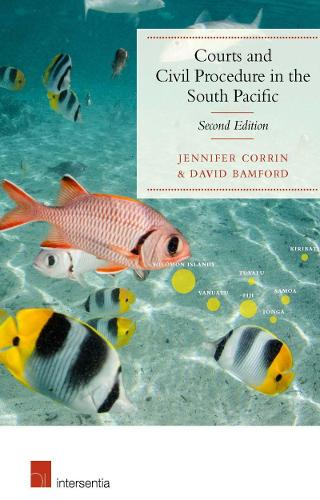 Courts and Civil Procedure in the South Pacific 2016 (Paperback)