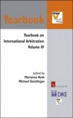 Yearbook on International Arbitration 2015: Volume IV (Paperback)
