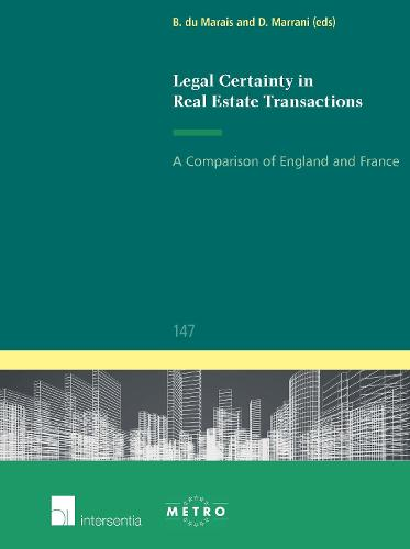 Legal Certainty in Real Estate Transactions: A Comparison of England and France (Paperback)