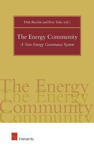 The Energy Community: A New Energy Governance System 2015 (Paperback)