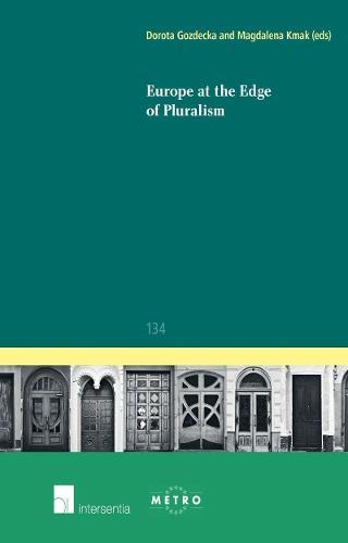 Europe at the Edge of Pluralism 2015 - Ius Commune Europaeum 134 (Paperback)