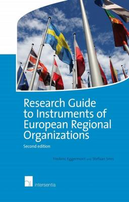 Research Guide to Instruments of European Regional Organizations 2015 (Paperback)